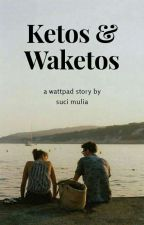 Ketos & Waketos by s_uci17