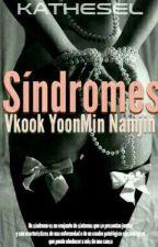 Síndromes- VKook YoonMin y NamJin by kathesel