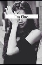Im Fine. by lulamaslinda