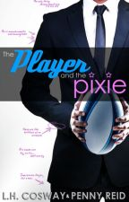 THE PLAYER & THE PIXIE by CandyBooks16