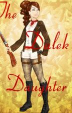 The Dalek's Daughter by bookworm_69