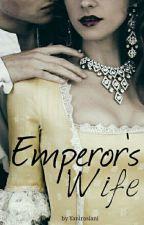 Emperor's Wife. by ynirossy