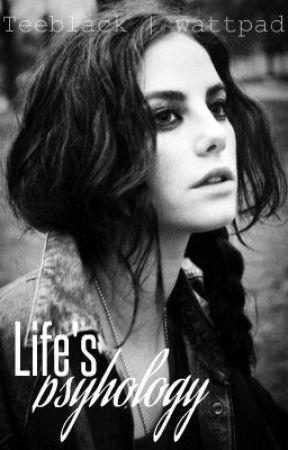 Life's psyhology by Teeblack