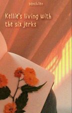 I'm Living With These Six Jerks by SanchiLen