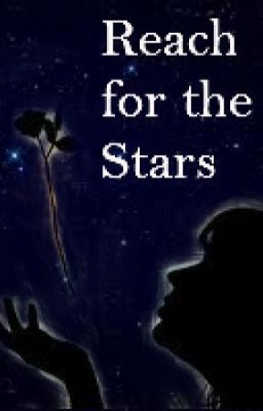 Reach for the Stars by trupurplequeen