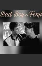 Bad Boy>>Fenji. by chiara_fenji