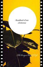Randbook D'une Chrétienne by TheUniqueWayOfLive
