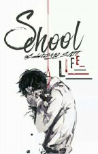 School Life by caobeta2410_VDL