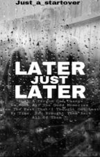 Later just Later - Lisaandlena - GirlxGirl by just_a_startover