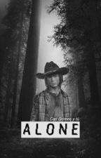 Alone...     (Carl Grimes Y Tu) by WalkerDeJKKookie