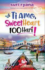 Ti Amo,Sweetheart 100 Hari! by KhadijahKimal