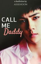 Call Me Daddy {osh} by assehoon