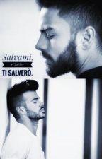 Salvami, ti salverò. •Clario• by CarmenEni