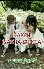 SAKSHI (SAKHA - SHINTA) Very very slow update by Cerita_RZ