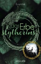 Harry Potter und das Erbe Slytherins (HP FF) by Evynne