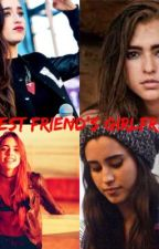 My Best  Friend's Girlfriend (Lauren/You) by Laurengirltothemax