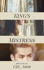 King's Mistress by ciel_annn