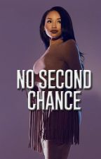 No Second Chance by NooFakeIshh