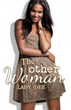 The Other Woman by Lady_Dee