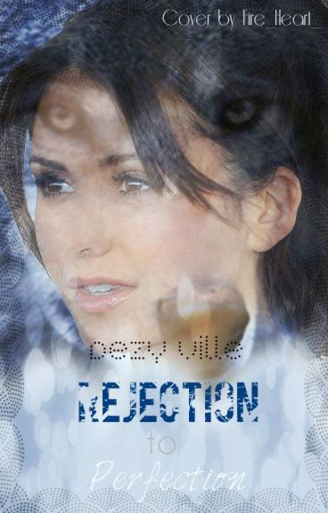 Rejection To Perfection