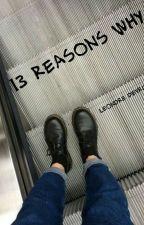 13 REASONS WHY || L.D.|| ZAWIESZONA by laaauraaa1