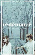 redémarré ✔ by Kim_kyochi