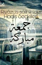 Riyâzü's-Sâlihîn'den Hadis Seçkileri by isimsiz7536