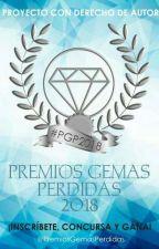 Premios Gemas Perdidas 2018  CERRADO  by PremiosGemasPerdidas
