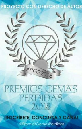 Premios Gemas Perdidas 2018 © |CERRADO| by PremiosGemasPerdidas