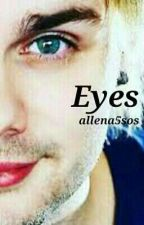 Eyes // mgc by Allena5SOS