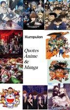 Kumpulan Quotes Anime & Manga by Dendy2398