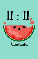 11:11 by DyowsaT