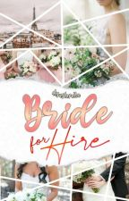 Bride for Hire by thederangedqueen