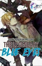 THE LEGENDARY BLUE EYES by DickyPendrian
