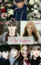 I Am Vampire by yovi_1224