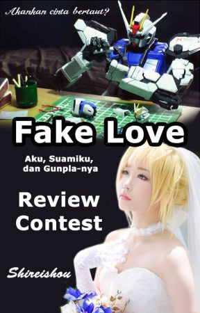 REVIEW CONTEST - Fake Love by Shireishou