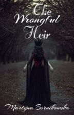 The Wrongful Heir by MartynaBornikowska