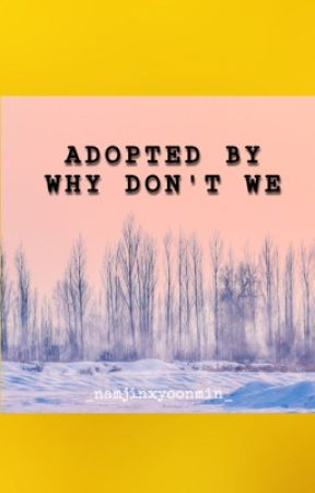 Adopted by Why don't we by Jassy09seavey
