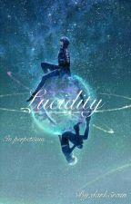 Lucidity by dark5rain