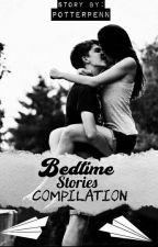 Bedtime Stories Çompilation (SPG) by PotterPenn