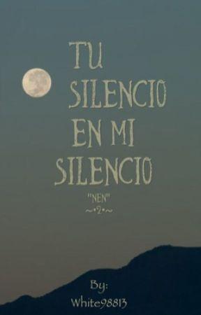 Tu silencio en mi silencio by White98813