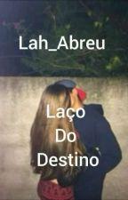 Laço Do Destino  by laraabreumonteiro