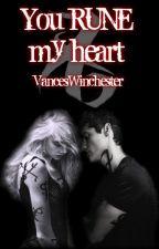You RUNE my heart by Vanc_W