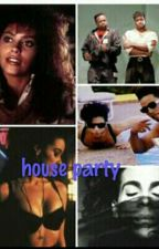 House party by Glamslam_6667