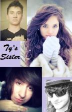 Ty's sister   {Team crafted fan fic} ((UNDER MASS EDITING)) by cookidoughlilac