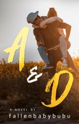A and D (PUBLISHED) by fallenbabybubu