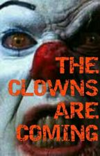 Interactive Story: The Clowns Are Coming by Darklonewolf101