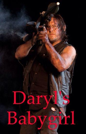 Daryl's Babygirl (Daryl Dixon FanFic)