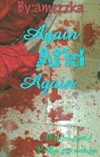 Again and Again by amezzka