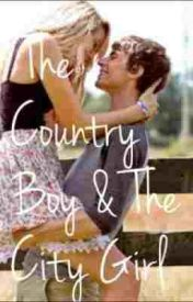 The Country Boy and The City Girl by ashmarie123